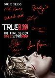 "True Blood Final (Pre-print Autograph) Stephen Moyer Anna Paquin Alexander Skarsgard Deborah Ann Woll Sam Trammell Alan Ball Charlaine Harris (11.7"" X 8.3"")"