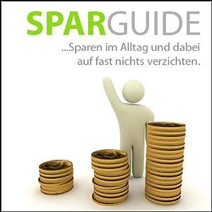 Der große Spar-Guide Hörbuch