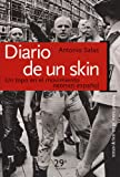 img - for Diario de Un Skin: Un Topo En El Movimiento Neonazi Espanol (Spanish Edition) book / textbook / text book