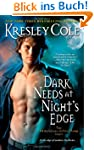 Dark Needs at Night's Edge (Immortals...