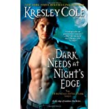 Dark Needs at Night's Edge (Immortals After Dark)by Kresley Cole