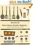 Recettes de P�tes � Tartes, Brioches,...