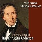 The Very Best of Hans Christian Andersen   Hans Christian Andersen