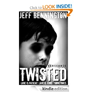 Twisted Vengeance (A Supernatural Thriller) (Book One of The Twisted Series)