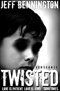 Twisted Vengeance: A Supernatural Thriller by Jeff Bennington ebook deal