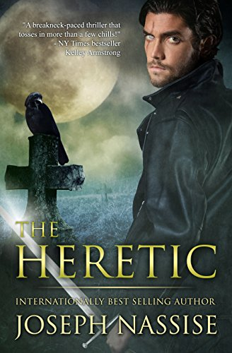 The Heretic: An Urban Fantasy Mystery (Templar Chronicles Book 1)