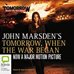 Tomorrow, When the War Began: Tomorrow Series #1 (       UNABRIDGED) by John Marsden Narrated by Suzi Dougherty