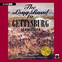 The Long Road to Gettysburg (       UNABRIDGED) by Jim Murphy Narrated by William Dufris, Ray Childs, Terry Bregy
