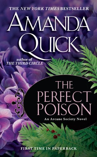 The Perfect Poison (Arcane Society), Amanda Quick