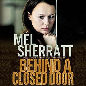 Behind a Closed Door Audiobook