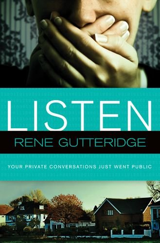 Listen by Rene Gutteridge