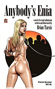 Brian Tarsis Comics http://www.amazon.com/Anybodys-Enia-Illustrated-Graphic-Submission/dp/B006WEGLM4