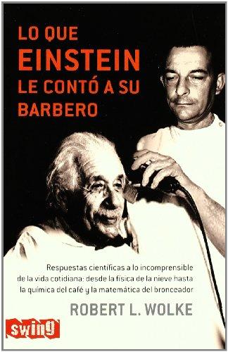 Lo Que Einstein Le Contó A Su Barbero