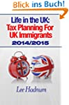 Life in the UK: Tax Planning For UK I...