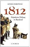 1812: Napoleons Feldzug in Russland