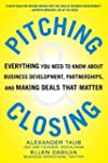 Pitching and Closing: Everything You...