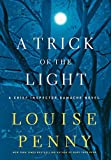 img - for A Trick of the Light: A Chief Inspector Gamache Novel by Penny, Louise (2011) Hardcover book / textbook / text book