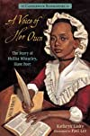 A Voice of Her Own: The Story of Phillis Wheatley, Slave Poet (Candlewick Biographies) - Street Smart [ A VOICE OF HER OWN: THE STORY OF PHILLIS WHEATLEY, SLAVE POET (CANDLEWICK BIOGRAPHIES) - STREET SMART BY Lasky, Kathryn ( Author ) Sep-11-2012