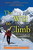 The Will to Climb: Obsession and Commitment and the Quest to Climb Annapurna--the World's Deadliest Peak (0307720438) by Viesturs, Ed