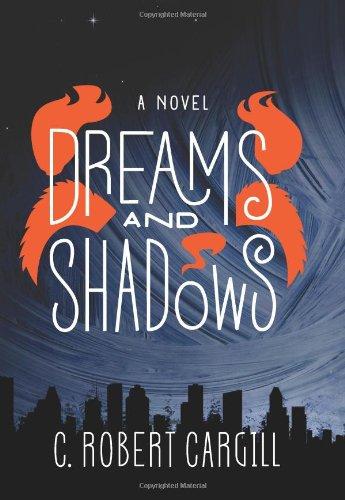 Image of Dreams and Shadows: A Novel