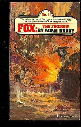 Fox: Fireship, Adam Hardy