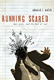 Running Scared: Fear, Worry, and the God of Rest (English Edition)