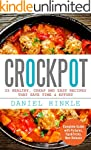 Crockpot: 25 Healthy, Cheap And Easy...