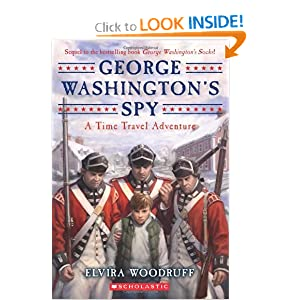 George Washington's Spy (Time Travel Adventure) Elvira Woodruff