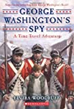 img - for George Washington's Spy (Time Travel Adventure) book / textbook / text book