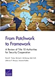 img - for From Patchwork to Framework: A Review of Title 10 Authorities for Security Cooperation book / textbook / text book