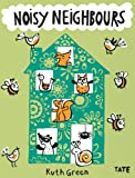 Ruth Green Noisy Neighbours
