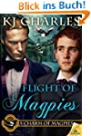 Flight of Magpies (A Charm of Magpies)