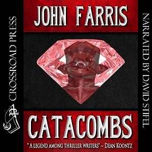 Catacombs | [John Farris]