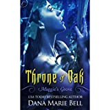 Throne of Oak: Maggies Grove, Book 2