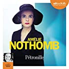 Pétronille (       UNABRIDGED) by Amélie Nothomb Narrated by Pulcherie Gadmer
