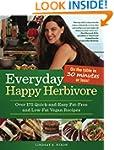 Everyday Happy Herbivore: Over 175 Qu...