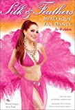 Silk & Feathers: Burlesque Fan Dance [DVD] [Import]
