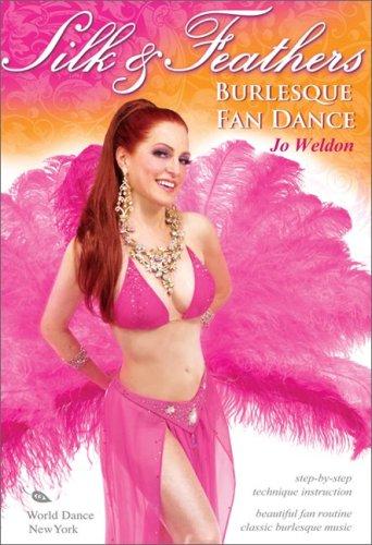 Silk & Feathers - Burlesque Fan Dance [DVD] with Jo Weldon [ALL REGIONS] [NTSC]