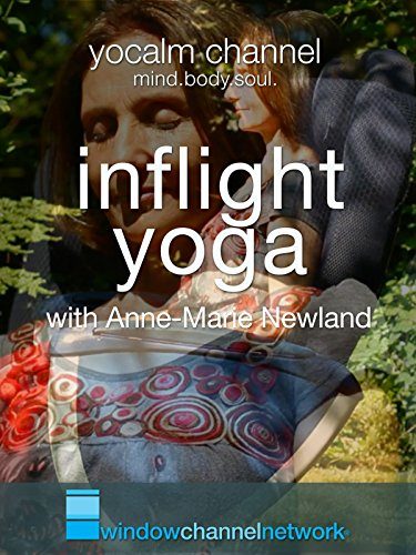 Inflight Yoga with Anna-Marie Newland