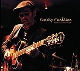 The Family Funktion - Matt Marshak