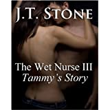 The Wet Nurse III: Tammy's Story