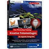 "Das Photoshop-Training f�r digitale Fotografie: Kreative Fotomontagen. Edition Fotocommunityvon ""Galileo Press"""