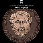 A Macat Analysis of Aristotle's Metaphysics | Aiste Celkyte