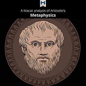A Macat Analysis of Aristotle's Metaphysics Audiobook