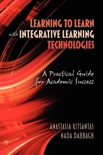 Learning to Learn with Integrative Learning Technologies...