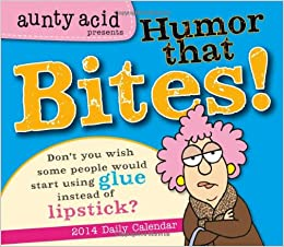 Aunty Acid Presents Humor that Bites! 2014 Boxed/Daily