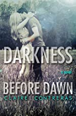 Darkness Before Dawn (Darkness #2)