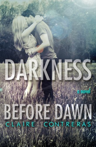 Darkness Before Dawn (Darkness #2) by Claire Contreras