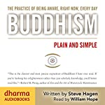 Buddhism Plain and Simple | Steve Hagen
