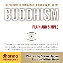 Buddhism Plain and Simple Audiobook by Steve Hagen Narrated by William Hope